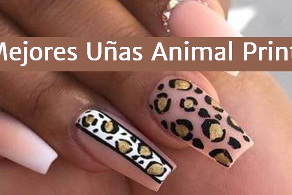 Las Mejores Uñas Animal Print